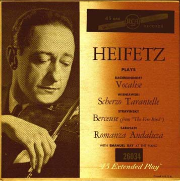 Jascha Heifetz with various compositions.