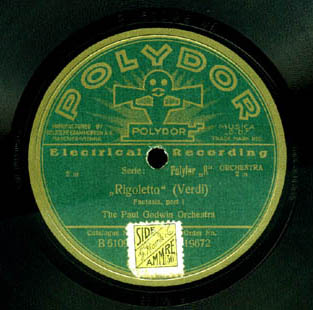 Polydor 78 RPM - The Paul Godwin Orchestra play Rigoletto